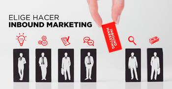 ¿Por qué conviene hacer Inbound Marketing?