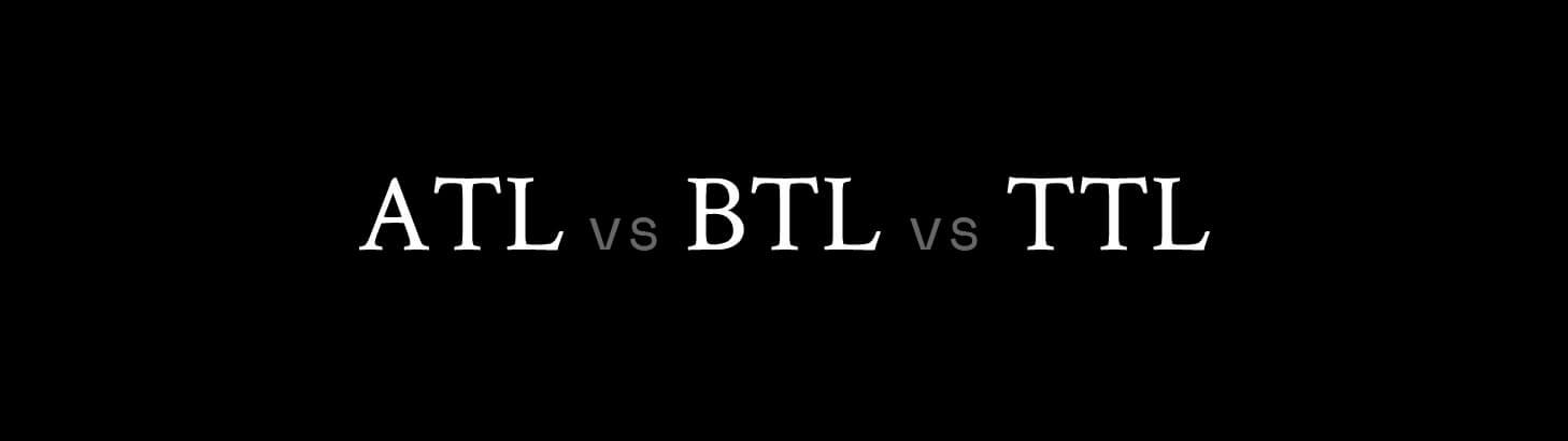 art-16-ATL-vs-BTL-vs-TTL