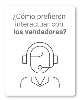 18. ¿Cómo prefieren interactuar con los vendedores?
