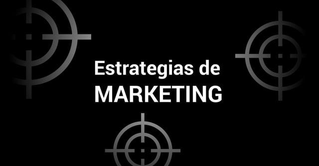 30 estrategias de marketing que puedes aplicar en tu empresa.