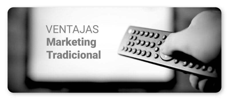 art-06-ventajas-marketing-tradicional