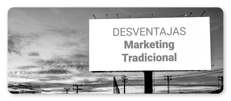 art-11-desventajas-marketing-tradicional