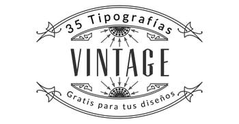 35 tipografías vintage gratis para tus diseños