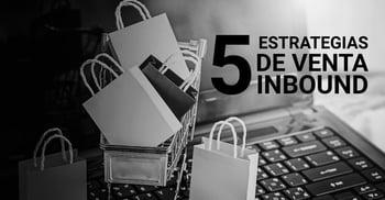 5 estrategias de venta Inbound