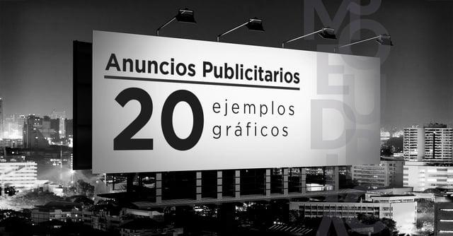 Anuncios publicitarios: 20 ejemplos gráficos y todo acerca de ellos 🔥