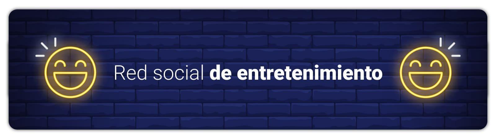 art-03-Red-social-de-entretenimiento1