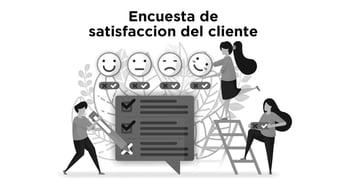 Encuesta de satisfacción del cliente: ¿qué es y cómo hacer una?