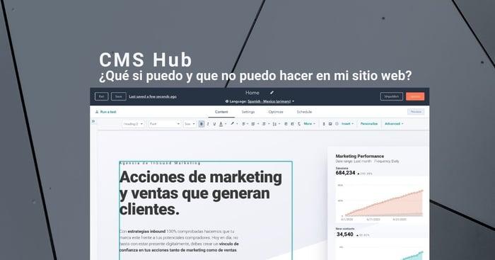 CMS Hub: ¿Qué sí puedo y qué no puedo hacer para mi Sitio Web?