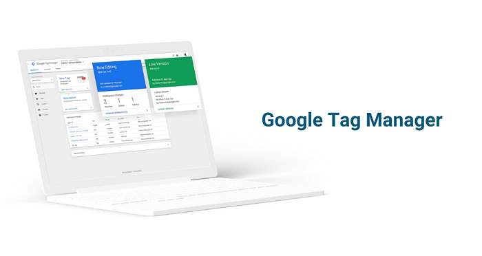 Google Tag Manager: todo lo que debes saber