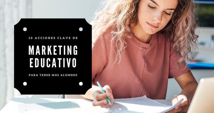 Marketing Educativo: 10 acciones para lograr más inscripciones
