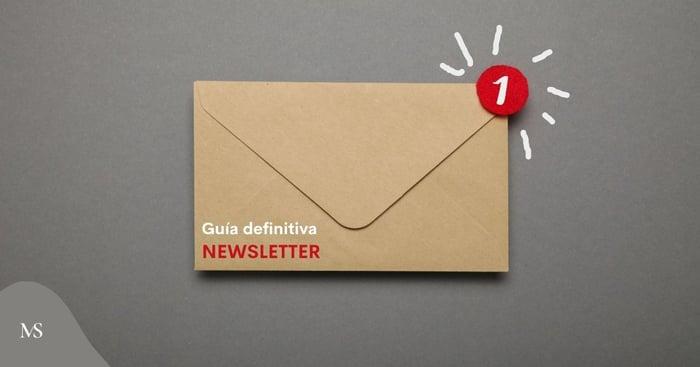 Newsletter: Guía definitiva
