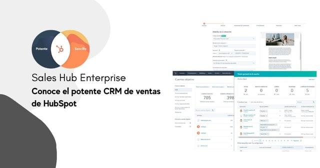 Sales Hub Enterprise: conoce el potente CRM de ventas de HubSpot