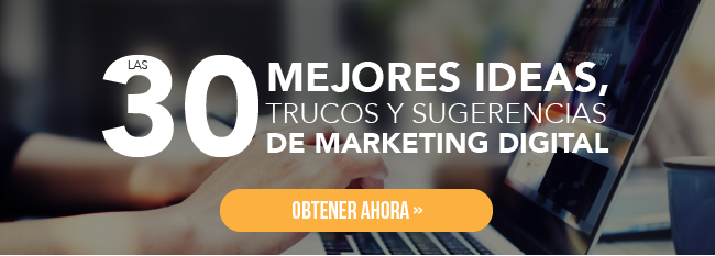 Las 30 mejores ideas, trucos y sugerencias de marketing digital