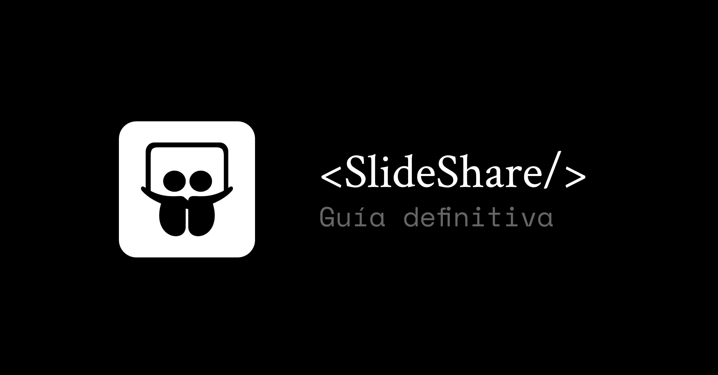 SlideShare: Guía definitiva