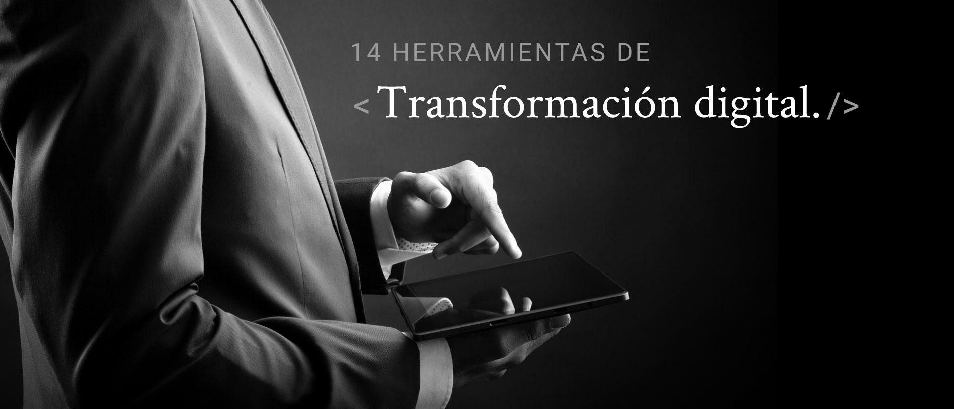 14 herramientas para la transformación digital de una empresa