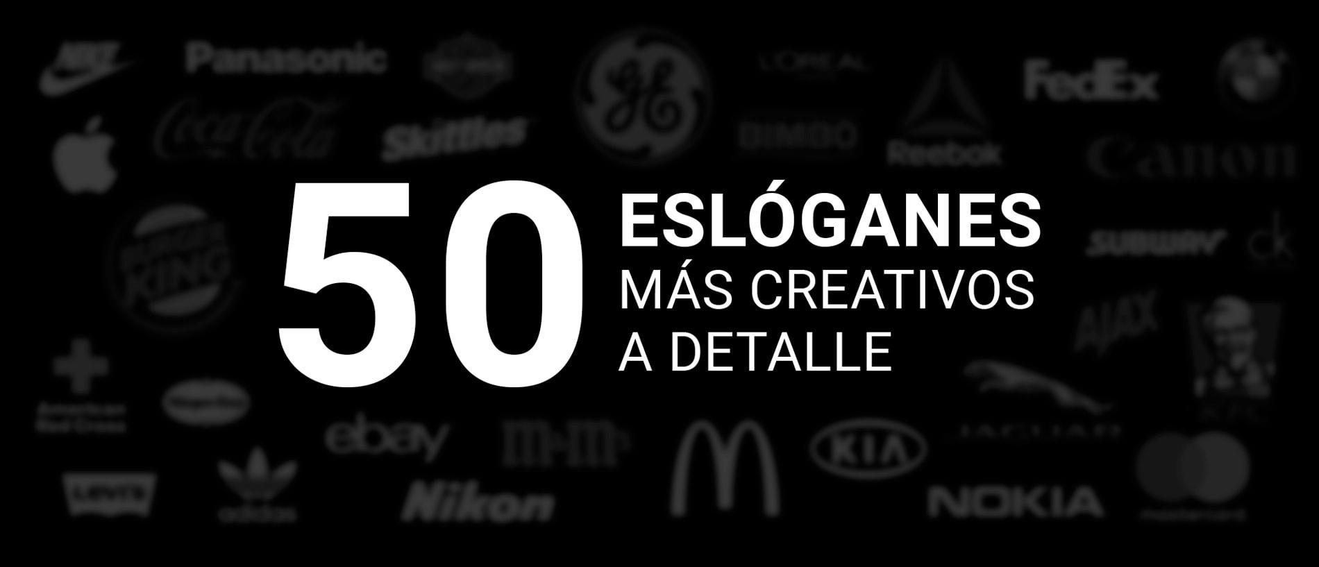 50 Eslóganes Más Creativos A Detalle