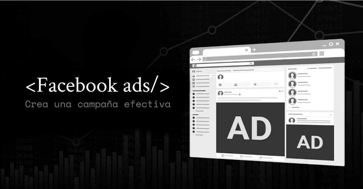 Facebook Ads: Qué es, cómo funciona y más (2020).