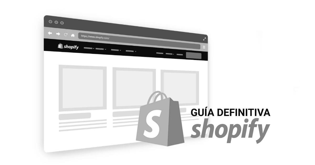 Guía Definitiva de Shopify